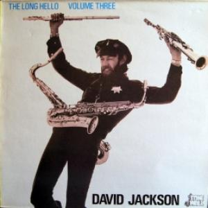 Long Hello, The - The Long Hello Volume Three (David Jackson With Peter Hammill & Guy Evans)