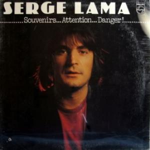 Serge Lama - Souvenirs... Attention... Danger!