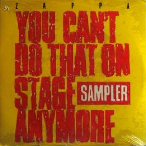 Frank Zappa - You Can't Do That On Stage Anymore (Vinyl Sampler)
