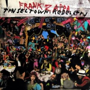 Frank Zappa - Tinseltown Rebellion