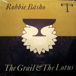 Robbie Basho - The Grail & The Lotus