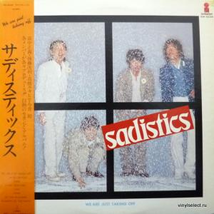 Sadistics - We Are Just Taking Off
