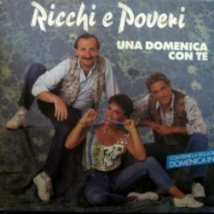 Ricchi E Poveri - Una Domenica Con Te