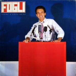 Riccardo Fogli - Torna A Sorridere