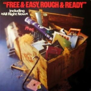 Free - Free & Easy, Rough & Ready