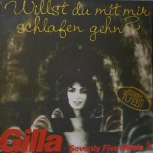 Gilla + Seventy Five Music - Willst Du Mit Mir Schlafen Gehn?