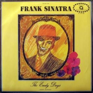 Frank Sinatra - The Early Days Volume 1