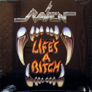 Raven - Life's A Bitch