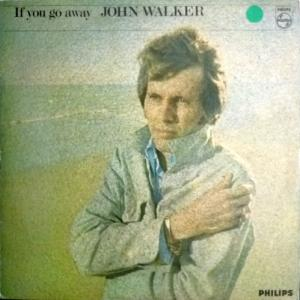 John Walker (Walker Brothers) - If You Go Away