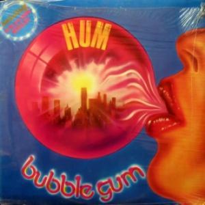 Bubble Gum - Hum