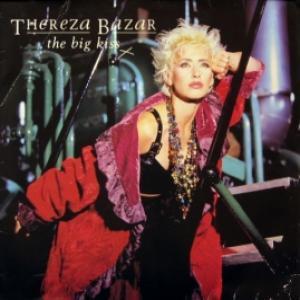 Thereza Bazar (ex-Dollar) - The Big Kiss