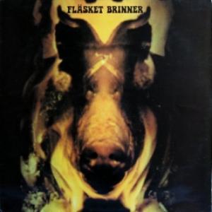 Fläsket Brinner - Fläsket Brinner