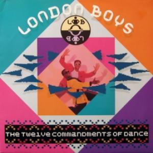 London Boys - The Twelve Commandments Of Dance (GER)