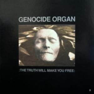 Genocide Organ - The Truth Will Make You Free
