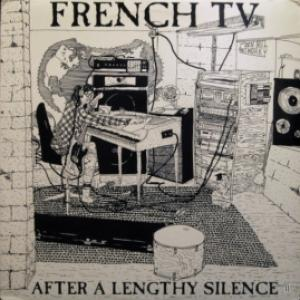 French TV - After A Lengthy Silence
