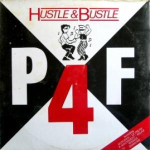 P4F - Hustle & Bustle