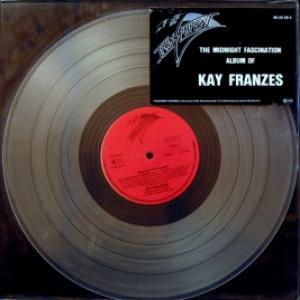 Kay Franzes - Midnight Fascination