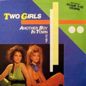 Two Girls - Another Boy In Town