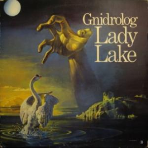 Gnidrolog - Lady Lake (UK)