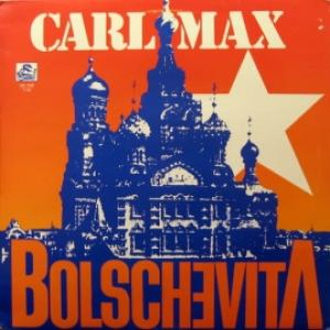 Carl Max - Bolschevita