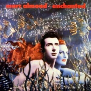 Marc Almond - Enchanted