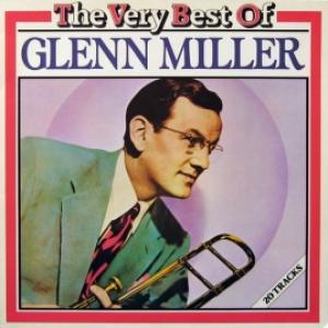 Glenn Miller Orchestra - The Very Best Of Glenn Miller