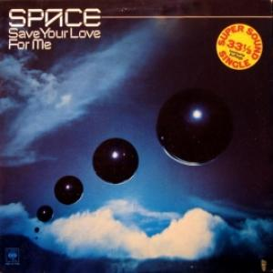 Space - Save Your Love For Me / Symphony