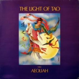 Aeoliah - The Light Of Tao - Universal Planetary Music