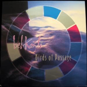 Bel Canto - Birds Of Passage
