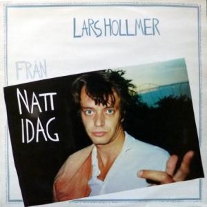 Lars Hollmer - Frän Natt Idag