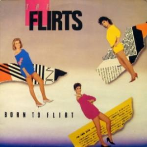 Flirts,The - Born To Flirt