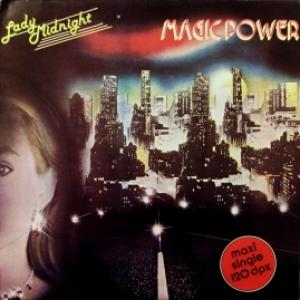Magic Power - Lady Midnight / Livin' For The Moment