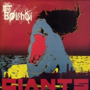 Bolshoi, The - Giants
