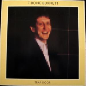 T-Bone Burnett - Trap Door