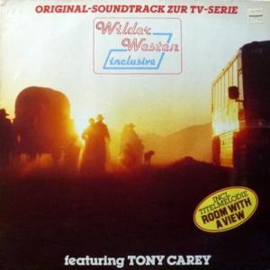 Tony Carey - Wilder Westen Inclusive - Original-Soundtrack Zur TV-Serie
