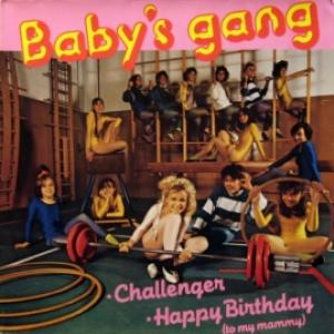 Baby's Gang - Challenger / Happy Birthday
