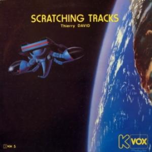 Thierry David - Scratching Tracks