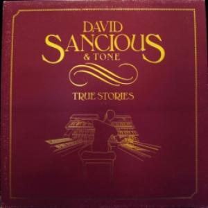 David Sancious & Tone - True Stories