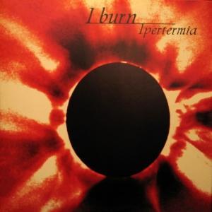 I Burn - Ipertermia