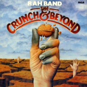 RAH Band - The Crunch & Beyond