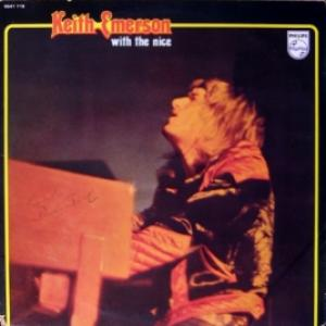 Keith Emerson With Nice,The - Keith Emerson With The Nice