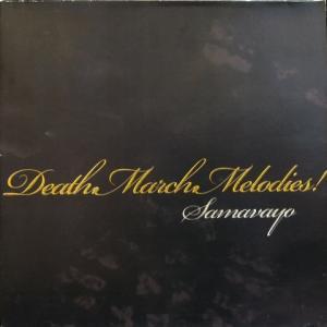 Samavayo - Death.March.Melodies!