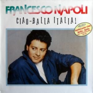 Francesco Napoli - Ciao - Balla Italia!