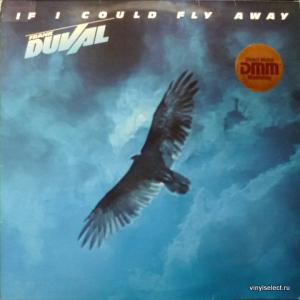 Frank Duval - If I Could Fly Away