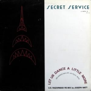 Secret Service - Let Us Dance Just A Little Bit More
