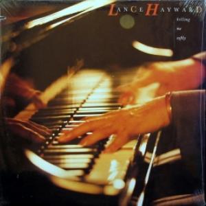 Lance Hayward - Killing Me Softly