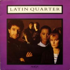 Latin Quarter - Latin Quarter