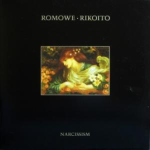 Romowe Rikoito - Narcissism