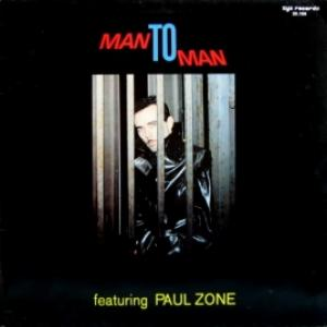 Man 2 Man - Man To Man featuring Paul Zone