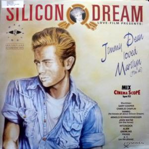 Silicon Dream - Jimmy Dean Loved Marilyn (Film Ab) (Cinema Scope Mix)